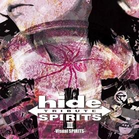 『hide TRIBUTE Ⅲ -Visual SPIRITS-』