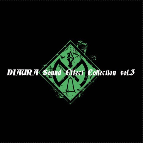 佳衣完全プロデュースのDIAURA SE集『DIAURA Sound Effect Collection vol.3』