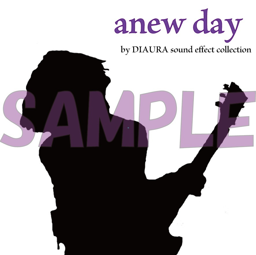 佳衣プロデュース『anew day by DIAURA sound effect collection』